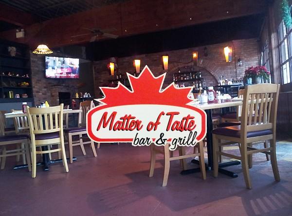 Matter of Taste Bar & Grill
