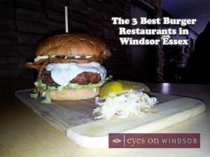 Best Burger Restaurants in Windsor Ontario