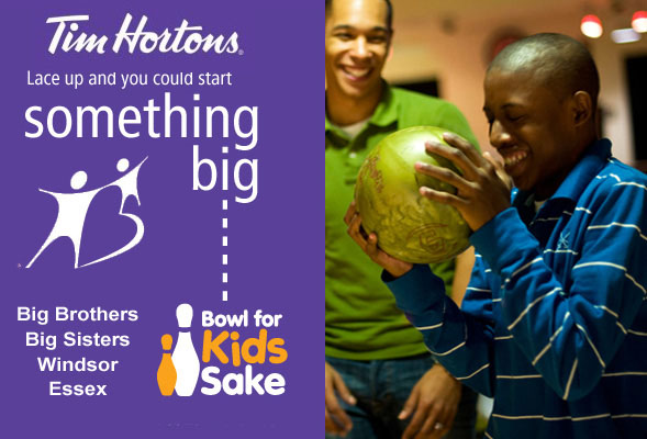Bowl For Kids Sake presented by Tim Horton's in support of Big Brothers Big Sisters Windsor Essex