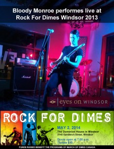 The Bloody Monroe band performs live at Rock For Dimes Windsor