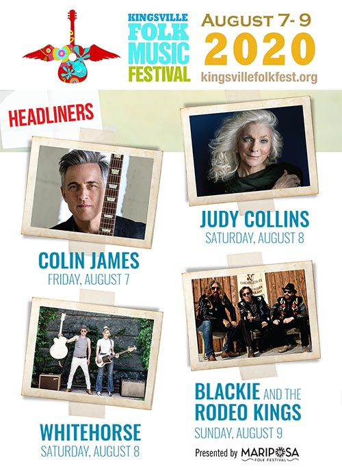 Kingsville Folk Fest 2020 Headliners Poster) Colin James, Judy Collins, Whitehorse, and Blackie and the Rodeo Kings)