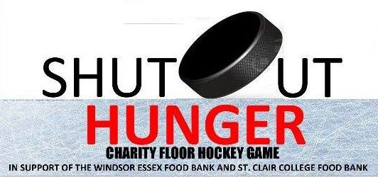 Shutout Hunger Charity Floor Hockey Game at St. Clair College