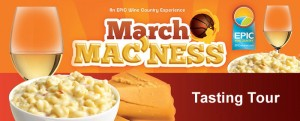 March Mac'ness EPIC Wineries