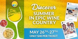 EPIC Wineries Dip Into Summer Weekend Banner