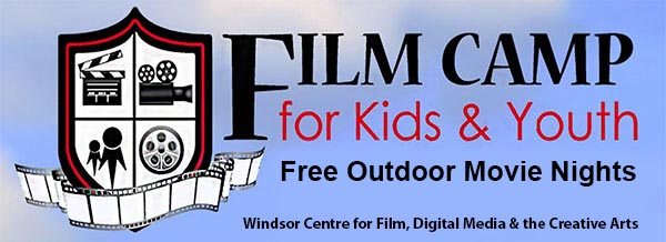 Film Camp For Kids & Youth Free Outdoor Movie Nights in Windsor