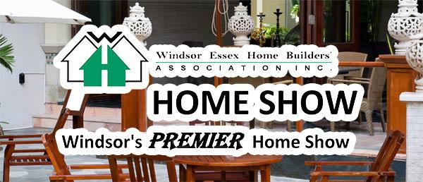 Windsor Essex Home Builder's Show
