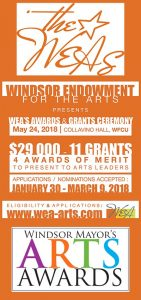 The Windsor Endowment for the Arts' (WEA) biennial Awards & Grants Ceremony and Windsor Mayor's Arts Awards 2018