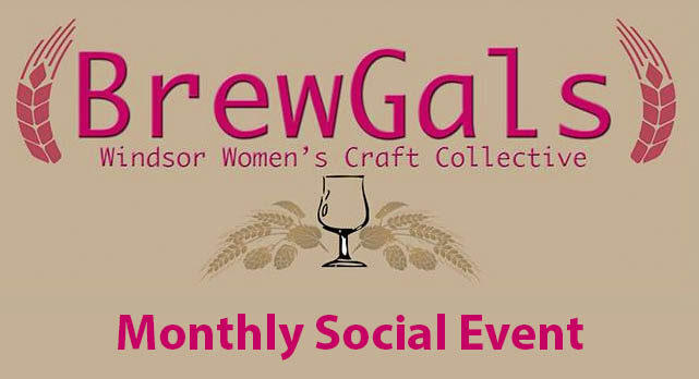 BrewGals Windsor Monthly Social Event