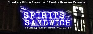 The Spirits of Sandwich Walking Ghost Tour through Olde Sandwich Towne