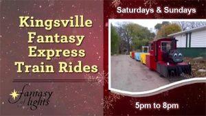 Kingsville Fantasy Express Train Rides