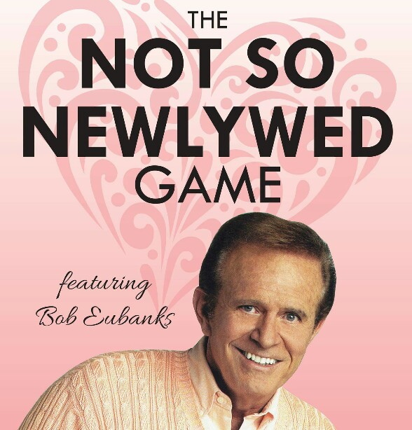 Not So Newlywed Game With Bob Eubanks