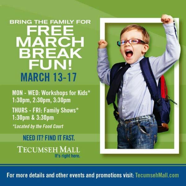 March Break at Tecumseh Mall Poster