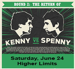 Kenny vs Spenny Round 2