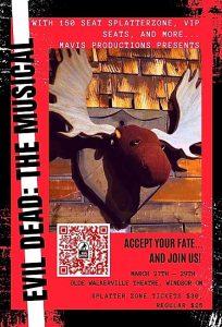 Mavis Productions: Evil Dead the Musical Poster | Olde Walkerville Theatre