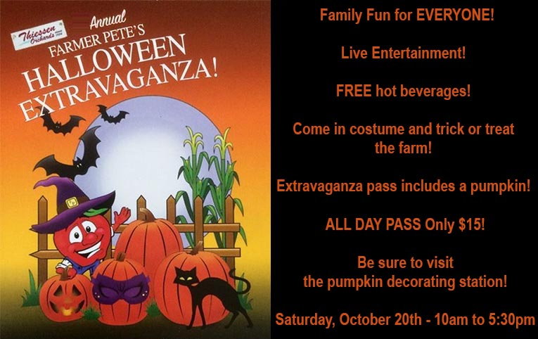 Farmer Pete's Halloween Extravaganza at Thiessen Orchard's Poster