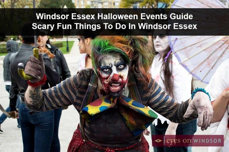 Halloween Events Happening in Windsor Essex 2017 | Spooky Fun For Everyone