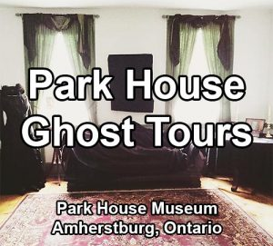 Park House Ghost Tours at the Park House Museum in Amherstburg, Ontario.