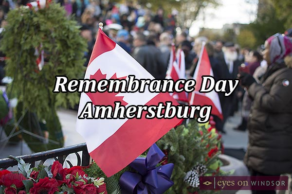 Amherstburg Remembrance Day Parade & Ceremony