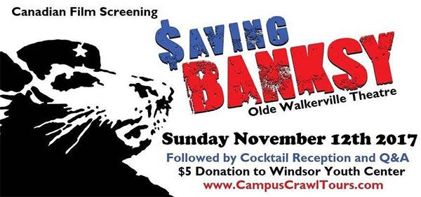 Saving Bansky Canadian Film Screening Premiere in Windsor, Ontario.