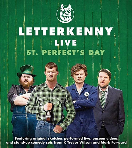 Letterkenny St. Perfect's Day Show at Caesars Windsor