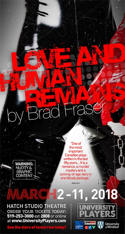UP Windsor presents Love And Human Remains (Poster)