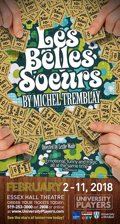 UP Windsor Presents Les Belles Soeurs by Michel Tremblay (Poster)