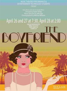 The Boyfriend Poster | St. Clair College Music Theatre Peformance and Entertainment Technology Students