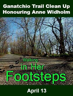 Ganatchio Trail Clean Up In Honour of Anne Widholm, Walking In Her Footsteps, Banner