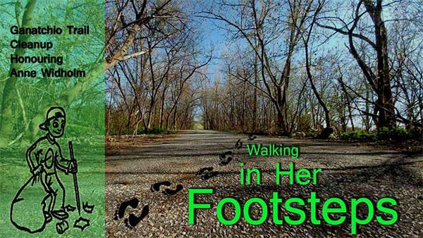 Ganatchio Trail Cleanup Honouring Anne Widholm, Walking In Her Footsteps