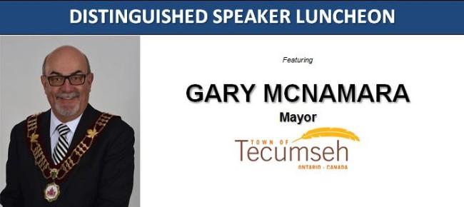 Windsor-Essex Regional Chamber of Commerce Distinguished Speaker Luncheon featuring Tecumseh Mayor Gary McNamara