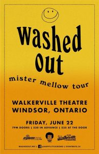 Washed Out Mister Mellow Tour Poster