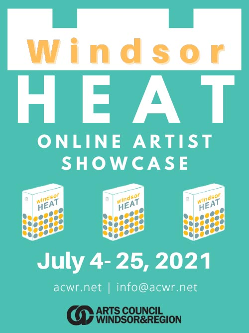 Windsor Heat Art Exhibit Poster | Arts Council Windsor & Region Summer Members Show