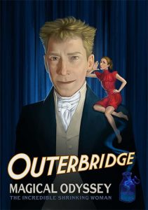 Outerbridge: Magical Odyssey - The Incredible Shrinking Woman Poster
