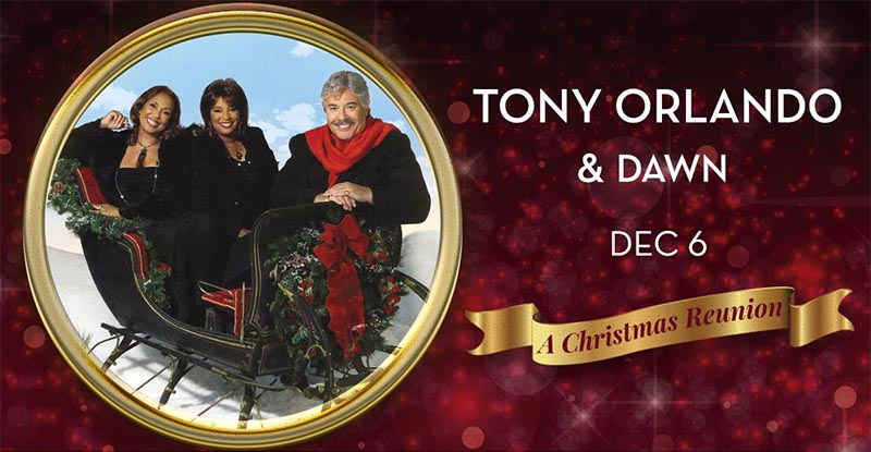Tony Orlando and Dawn A Christmas Reunion at Caesars Windsor