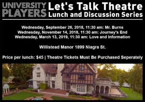 UP Windsor Let's Talk Theatre Lunch and Discussion Series at Willistead Manor