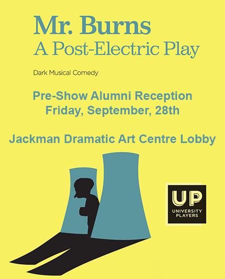 Mr. Burns Pre-Show Alumni Reception with UP Windsor