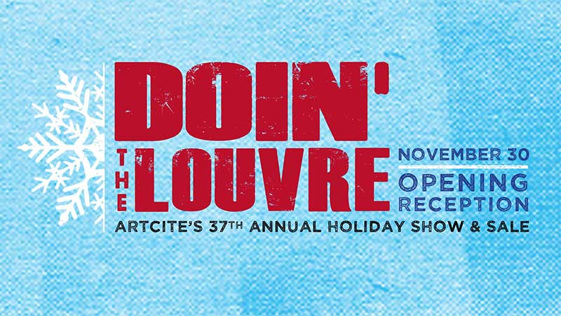 Doin' The Louvre Holiday Show and Sale at Artcite Windsor, Poster