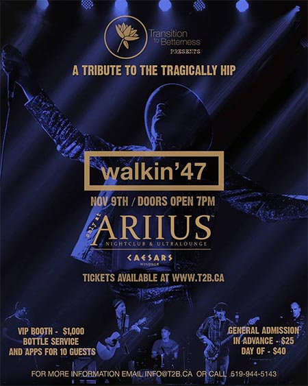 Tragically Hip Tribute Concert Walkin'47 T2B Windsor Poster