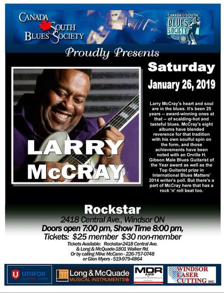 Larry McCray presented by Canada South Blues Society Windsor Poster