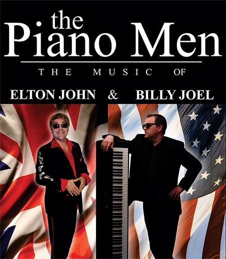 The Piano Men: The Music Of Elton John & Billy Joel Tribute & Dinner
