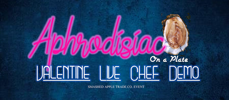 Aphrodisiac On A Plate Valentine Live Chef Battle with Smashed Apple