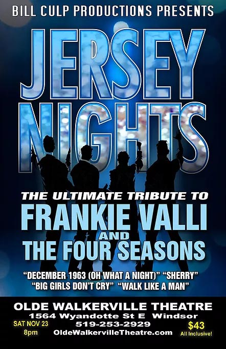 Jersey Nights: The Ultimate Frankie Valli & Four Seasons Tribute Concert Olde Walkerville Theatre Poster