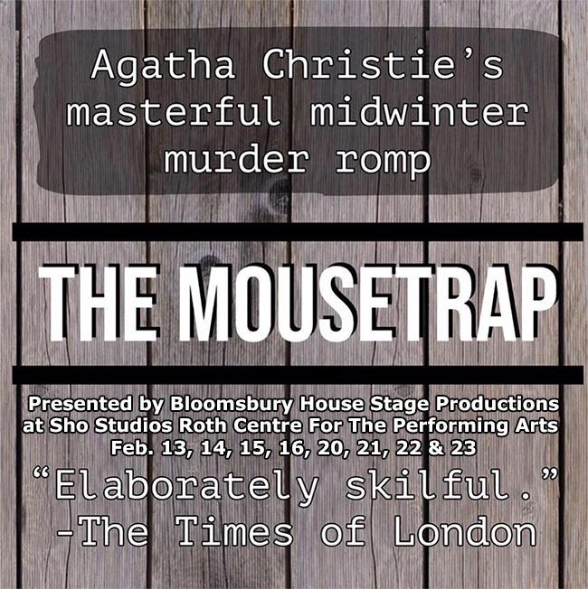 The Mousetrap presented by Bloomsbury House Stage Productions Poster