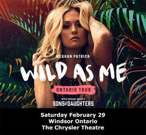 Meghan Patrick: Wild As Me Tour Concert Poster Windsor, Ontario