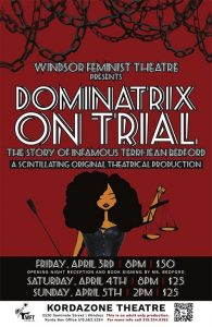 Dominatrix on Trial Presented by Windsor Feminist Theatre Poster