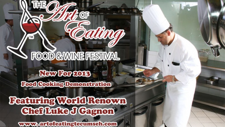 World Renown Chef Luke Gagnon Featured at Tecumseh Art of Eating Food & Wine Festival