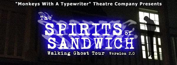 The Spirits of Sandwich Walking Ghost Tour through Olde Sandwich Towne