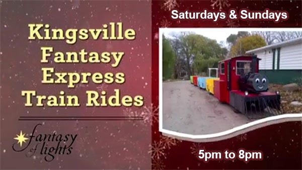 Kingsville Fantasy Express Train Rides