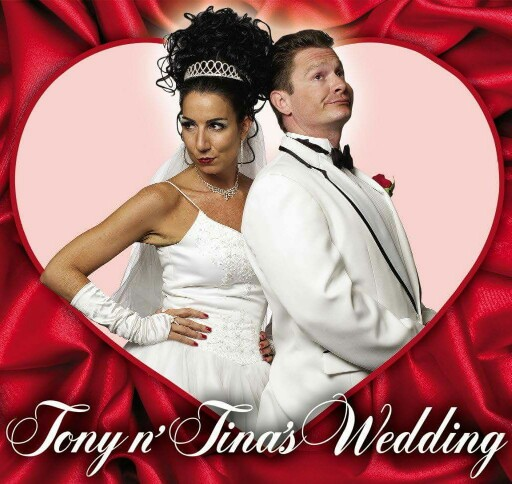 Tony 'n Tina'so Wedding Show And Dinner