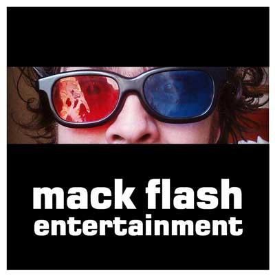 Mack Flash Entertainment
